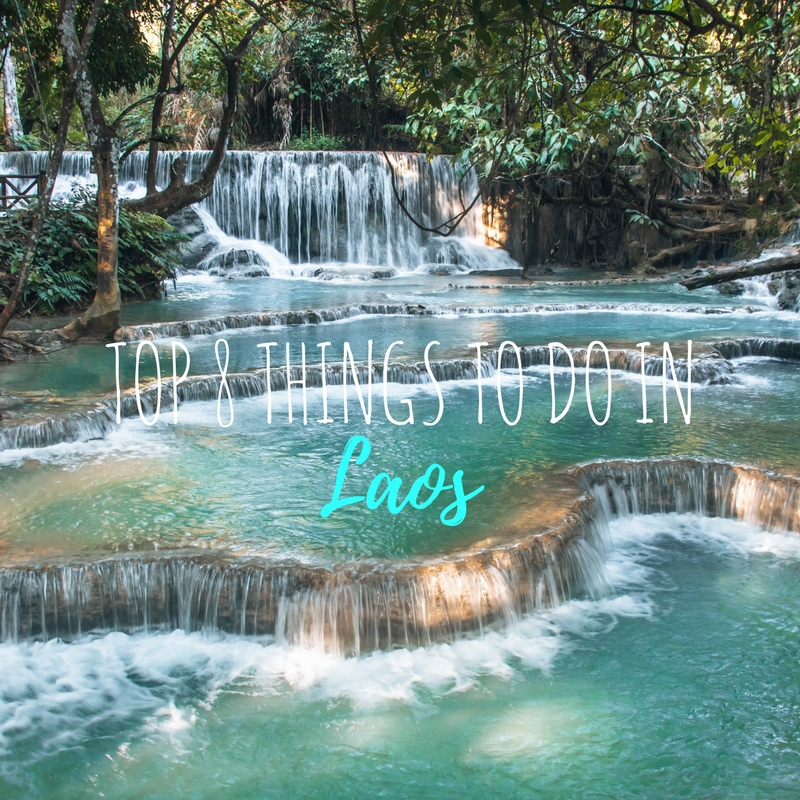 Top 8 Things To Do in Laos